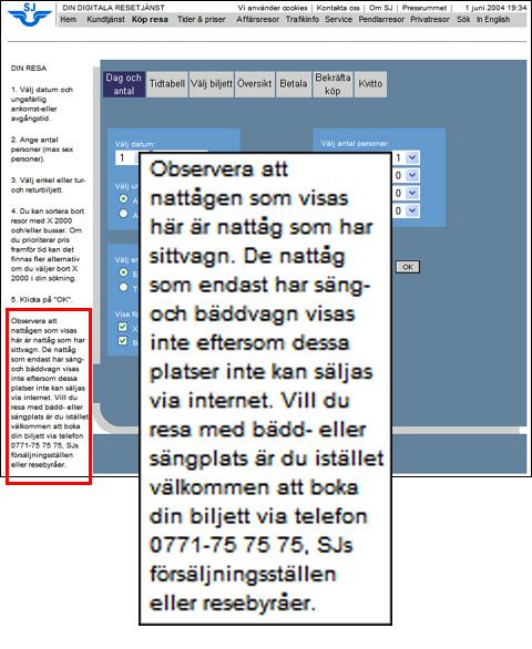 Skärmbild från SJ:s bokningssystem, med lång småfontad instruktionstext som längst ner gömmer information om att alla tåg inte kan bokas via detta system.
